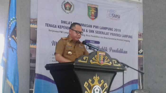 Kadisdikbud Lampung Berharap Sekolah Lebih Terbuka dan Menjalin Kerjasama dengan Media